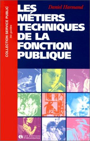 Les Métiers techniques de la fonction publique