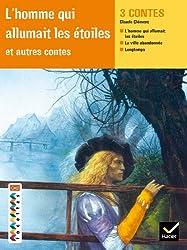 Facettes Bibilothèque CM2 - L'homme qui allumait les étoiles et autres contes - Recueil