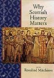 Why Scottish History Matters