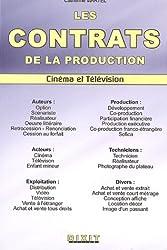 Les contrats de la production audiovisuelle : Cinéma et Télévision