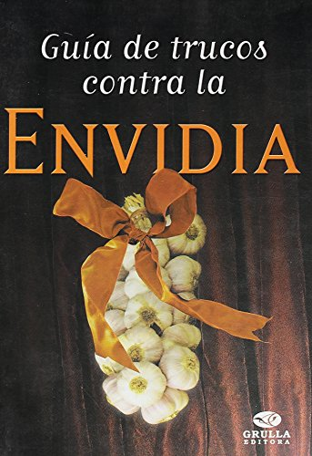Descargar Libro Guia de trucos contra la envidia / Guide tricks against envy de Lucila M. Buglioni