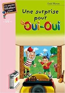 """Afficher """"Une surprise pour oui-oui"""""""