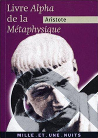 La Métaphysique (livre Alpha)