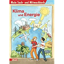 Mein Sach- und Mitmachbuch: Sach- und Mitmachbuch: Klima und Energie