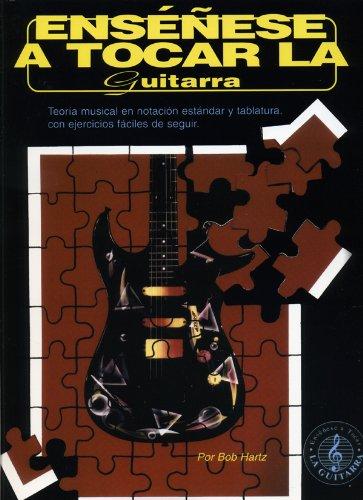 Ensenese a Tocar la Guitarra por Bob Hartz