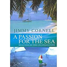 [(A Passion for the Sea)] [Author: Jimmy Cornell] published on (March, 2011)