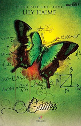 Galile: L'effet papillon, T1