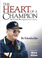 The Heart of a Champion by Bo Schembechler (2007-11-01)