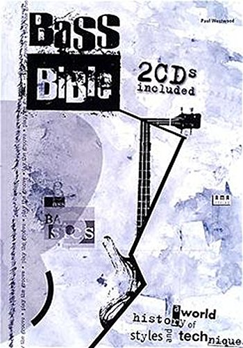 Bass Bible - A world history of styles and techniques