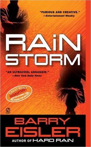 Rain Storm (John Rain Thrillers) by Barry Eisler (2005-06-28)