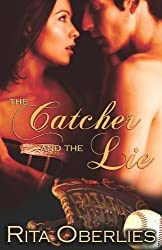 The Catcher and the Lie by Oberlies, Rita (2009) Paperback