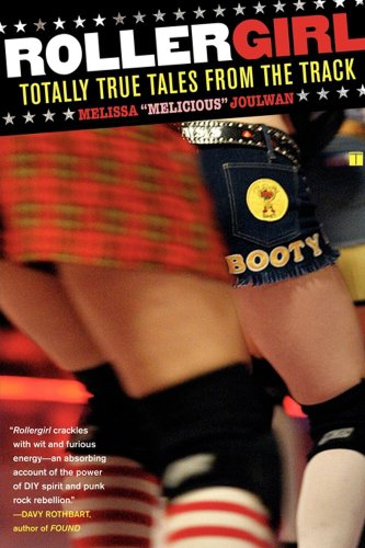 Rollergirl: Totally True Tales from the Track (English Edition) por Melissa Joulwan