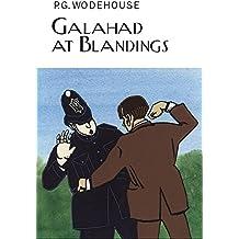 Galahad at Blandings (Everyman's Library P G WODEHOUSE)