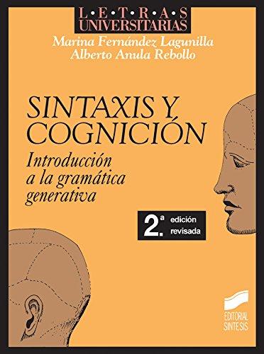 Sintaxis y cognición. Introducción a la gramática generativa (2.ª edición) (Letras universitarias)