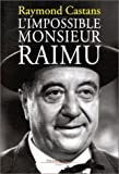 Image de L'Impossible Monsieur Raimu