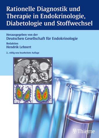Rationelle Diagnostik und Therapie in der Endokrinologie, Diabetologie und Stoffwechsel