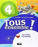 TOUS ENSEMBLE 4 LIVRE DE L'ELEVE + DVD-ROM: 000002 (Chat Noir. methodes) - 9788468217949