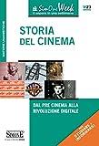 Storia del Cinema: Dal pre-cinema alla rivoluzione digitale (Il timone)