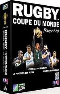 Coupe du monde de rugby 2007 : le parcours de la France ; les meilleurs essais ; les meilleurs moments