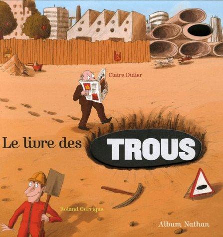 """<a href=""""/node/23532"""">Le livre des trous</a>"""