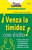 Venza La Timidez Con Exito ! (Practilibros nº 14) (Spanish Edition)