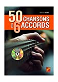 50 chansons avec 6 accords à la guitare - 1 Livre + 1 Disque (Audios/Vidéos)...