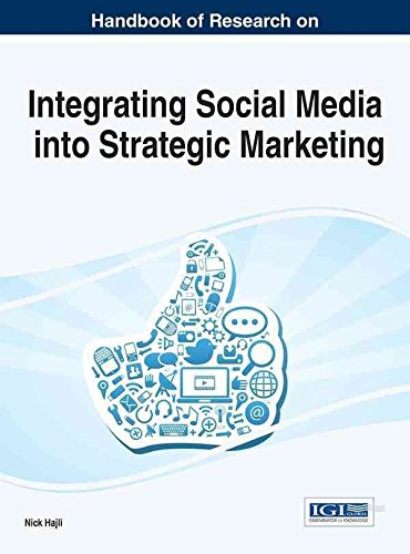[(Handbook of Research on Integrating Social Media into Strategic Marketing)] [Edited by Nick Hajli] published on (June, 2015)