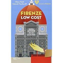 Firenze low cost. Guida anticrisi alla città più chic d'Italia