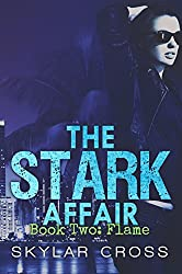 Flame (The Stark Affair Book 2) (English Edition)
