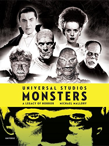 Universal Studios Monsters: A Legacy of -