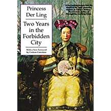 Two Years in the Forbidden City (Tales of Old China)