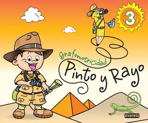 Pinto Y Rayo 3. Grafomotricidad de Equipo Pinto y Rayo (5 may 2011) Tapa blanda