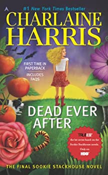 Dead Ever After (Sookie Stackhouse Book 13) (English Edition) von [Harris, Charlaine]