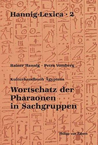 Hannig- Lexika 2: Wortschatz der Pharaonen in Sachgruppen (Hannig-Lexica, Band 2) Alt Englisch-wörterbuch
