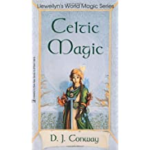 Celtic Magic (Llewellyn's World Religion & Magick)