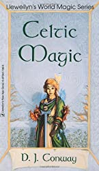 Celtic Magic (Llewellyn's World Religion & Magick)