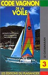 Code voile 3 : Le catamaran