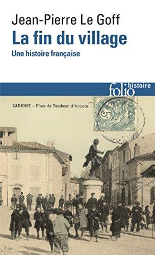 La fin du village: Une histoire française