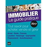 Immobilier : Le guide pratique
