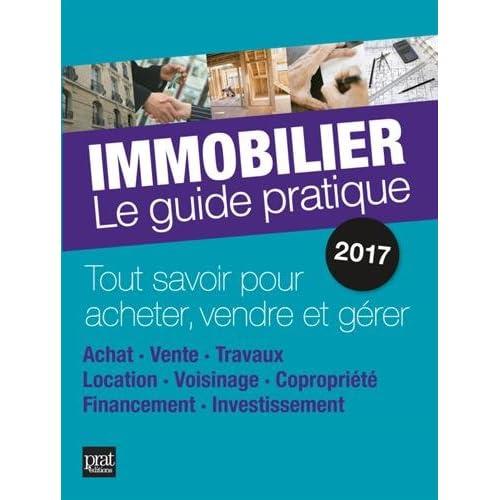 Immobilier : Le guide pratique