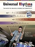 Universal Rhythms for Drumset: The Keys to Unlock a World of Creativity