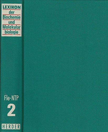 Lexikon der Biochemie und Molekularbiologie: 2. Band. Fleckfieber bis NTP