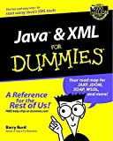 [(Java and XML For Dummies)] [By (author) Barry Burd] published on (July, 2002)