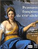 PEINTURE FRANCAISE DU XVIIe SIECLE [last copies] (Coédition Musée)