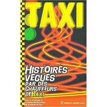 Histoires vécues par des chauffeurs de taxi