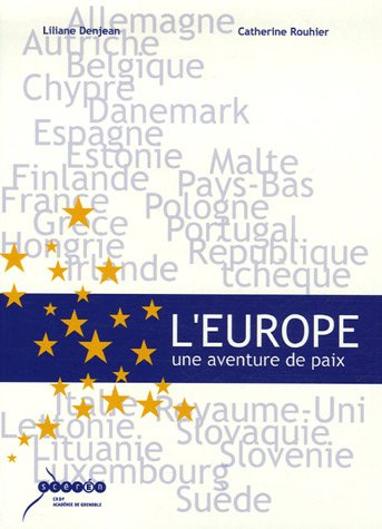 L'Europe : Une aventure de paix
