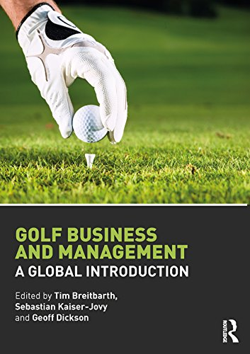 813224301e08dd Golf Business and Management: A Global Introduction eBook: Tim Breitbarth,  Sebastian Kaiser-Jovy, Geoff Dickson: Amazon.co.uk: Kindle Store