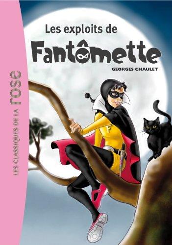 Fantmette 01 - Les exploits de Fantmette