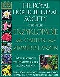 Die neue Enzyklopädie der Garten und Zimmerpflanzen