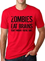Zombies Eat Brains so You're Safe T Shirt Funny Zombie Shirt Undead Tee